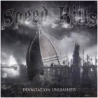 Speed Kills - Devastation Unleashed