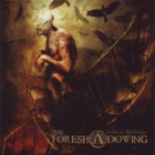 The Foresh A Dowing - Days of Nothing