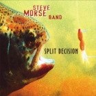 The Steve Morse Band - Split Decision