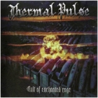 Thermal Pulse - Cult of Enchanted Rage
