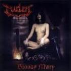 Tudor - Bloody Mary