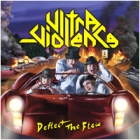 Ultra-Violence - Deflect the Flow