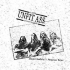 Unfit Ass. - Absurd Reality/Flagging Water