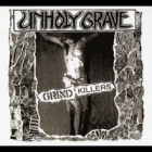 Unholy Grave - Grind Killers