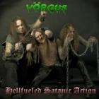 Vörgus - Hellfueled Satanic Action
