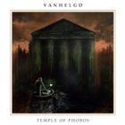 Vanhelgd - Temple of Phobos (LP 12