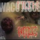 Waco Jesus - Filth