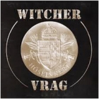 Witcher/Vrag - Hőseinkért...