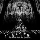 Wolfenhords - The Truth Shall Set You Free
