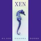 Xen - 84.000 Dharma Doors